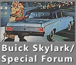 The Buick Skylark/Special Forum